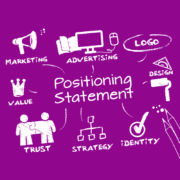 The Importance of a Positioning Statement